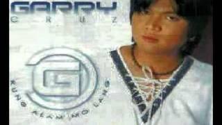 BUONG BUHAY KO - (Ballad Version) by GARRY CRUZ