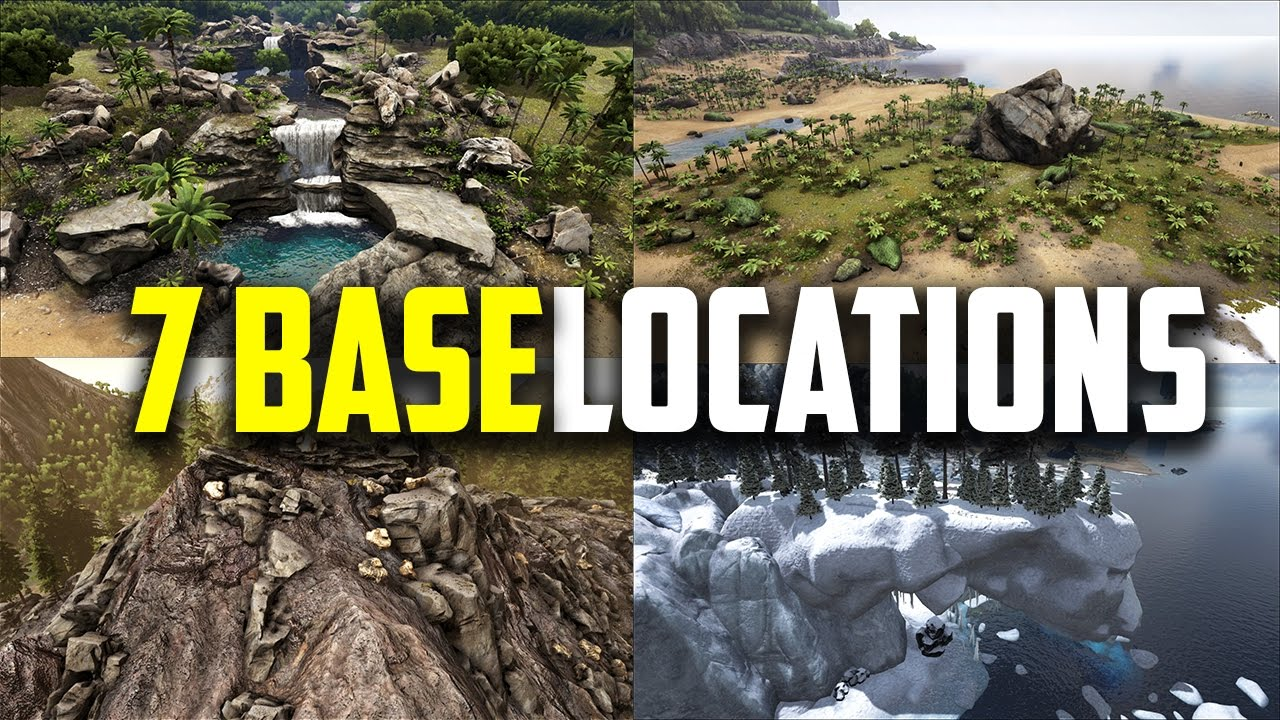 Delightful 7 Great Places To Build Your Base! ARK Survival Evolved   YouTube