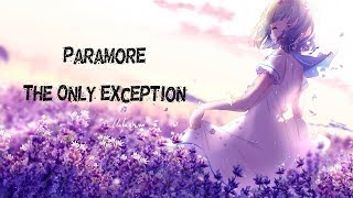 Nightcore → The Only Exception