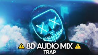 Trap Music 8D Mix 2020 🔥 Best 8D Audio | 🎧 Use Headphones🎧|  8D Trap Vol. 1