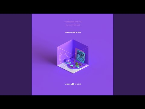 All About the Bass (feat. Kaia) (Linas Music Remix)