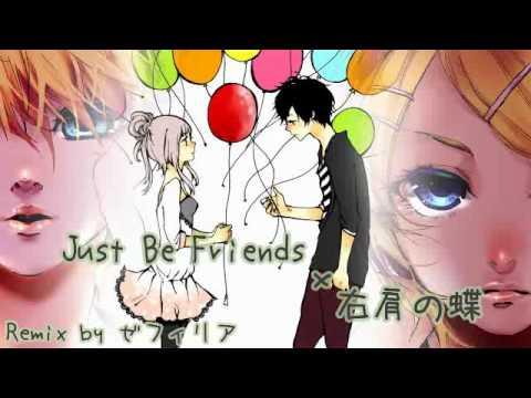 「右肩の蝶」 x 「Just Be Friends」 Remix 【VOCAMASH】