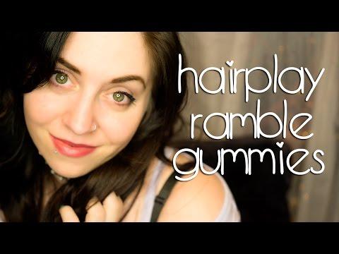 Binaural ASMR ✨ HAIRPLAY!  RAMBLE!  GUMMIES!