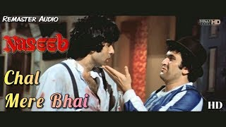 Chal Mere Bhai - Naseeb (1981) Full Video Song *HD*