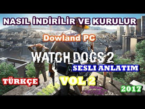 watch-dogs-2-nasıl-İndirilir-ve-kurulur-?-vol-2-sesli-anlatım-#tÜrkÇe
