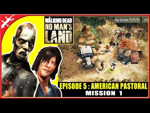 The Walking Dead: No Man's Land - Episode 5 Mission 1 - American Pastoral (ios Gameplay)