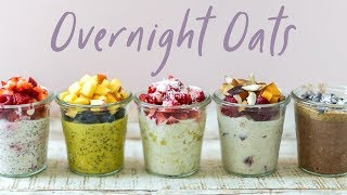 OVERNIGHT OATS 5 Ways (NEW) Back to School | HONEYSUCKLE