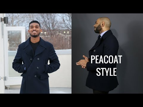 How To Wear A Peacoat/How Men Of Any Age Can Style A Peacoat