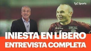 Andrés INIESTA en Líbero - ENTREVISTA COMPLETA