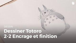 Manga : Dessiner Totoro 2-2 (encrage et finitions) - HD