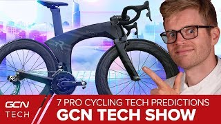 Gambar cover 7 Pro Cycling Future Tech & Equipment Predictions | GCN Tech Show Ep.90