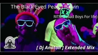 The Black Eyed Peas, J Balvin - RITMO (Bad Boys For Life) Dj Anatoli Extended Mix
