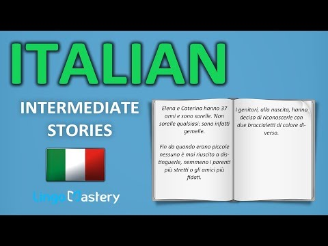 Learn Italian By Reading In Italian - Intermediate Italian Stories