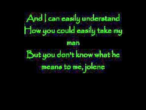 Dolly Parton Jolene - lyrics