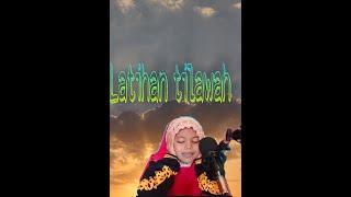 Download Afiqah || LATIHAN TILAWAH PERSIAPAN LOMBA