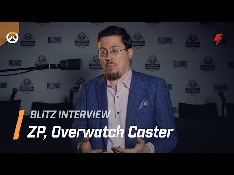 ZP on Overwatch's growth and his own casting improvements.