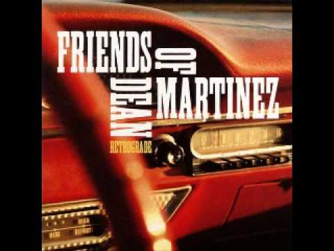Friends of Dean Martinez - Cabeza de Mojado