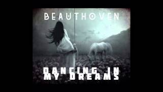 BEAUTHOVEN - DANCING IN MY DREAMS