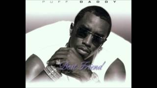 Best Friend - Puff Daddy ft Mario Winans & Hezekiah Walker (Radio Edit)