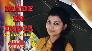 MADE IN INDIA | Guru Randhawa | Aman Sharma | COVER SONG  | Short Film Entertainment | FULL HD