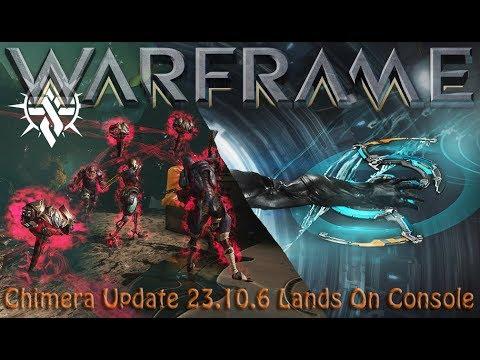 Warframe - C̶̹̃h̴̊̍̐͜i̶͓̩͛̽m̸̨̈́͘e̴̤̒ŕ̸͉͋̕å̸̙̭͕:: Update 23.10.6 Lands On Console thumbnail