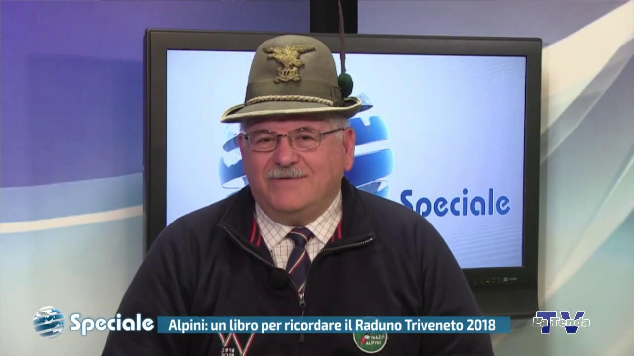 Speciale - Alpini: un libro per ricordare il Raduno Triveneto 2018