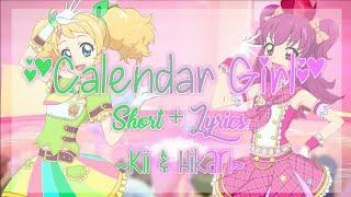 Video Aikatsu! Calendar Girl Short + Lyrics Kii & Hikari Mix download MP3, 3GP, MP4, WEBM, AVI, FLV Juli 2018