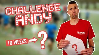 CHALLENGE ANDY (Olympian & parkrun WR holder) | 10 Weeks to ???