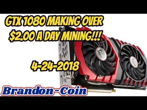 GTX 1080 Over $2.00 Per Day Mining !!
