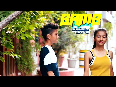 BAMB SONG__Sukh-E-Muzical {{ Cute  Love Story 2018}}  Ft. Badshah,  Choreography Rahul Aryan