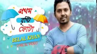 Video Prothom Bristi Fota By Belal Khan (2018) Bangla Full Song | New Music Video 2018 | CFM | download MP3, 3GP, MP4, WEBM, AVI, FLV Oktober 2018