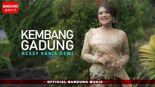 Kembang Gadung - Ressy Kania Dewi [Official Bandung Music]