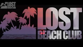LOST BEACH CLUB - DJ MAG VOTING 100 BEST CLUBS IN THE WORLD PROMO
