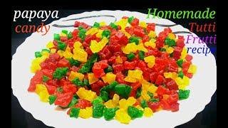Tutti Frutti Recipe |How To Make Tutti Frutti At Home |Tutti Frutti |Diy Papaya Tutti Frutti