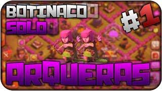 Botinaco Clash of Clans SOLO ARQUERAS + TOP BOTINACOS y Nuevo CLAN! | Clash of Clans en Español