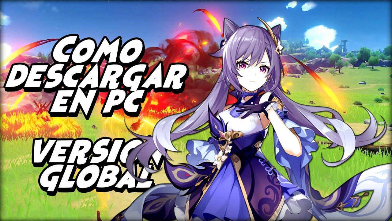Genshin Impact Como Descargar En Pc Version Global Youtube