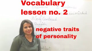 Words to describe negative personality traits( vocabulary for beginner level English learners)