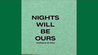 Capítulo 5: NIGHTS WILL BE OURS | Álbum: Indiana & Tico | A HISTÓRIA POR DETRÁS DA MÚSICA ✨