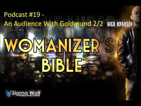 Womanizers Bible #19 - An Audience With Goldmund 2/2