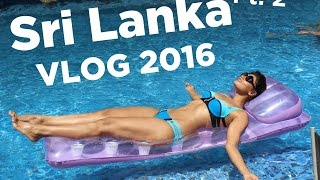 Sri lanka Travel Vlog - Part 2 | Bosslady Shruti