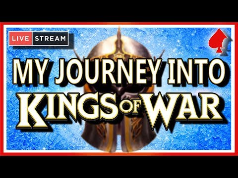 My Journey into Kings Of War - Monday Night Live