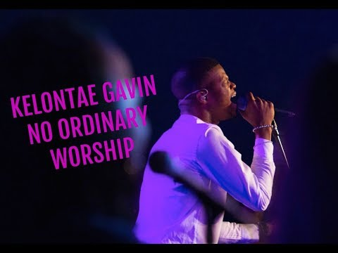 Kelontae Gavin  No Ordinary Worship  Music
