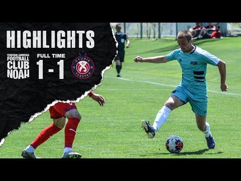 Noah 1-1 Pyunik (Friendly) | Highlights