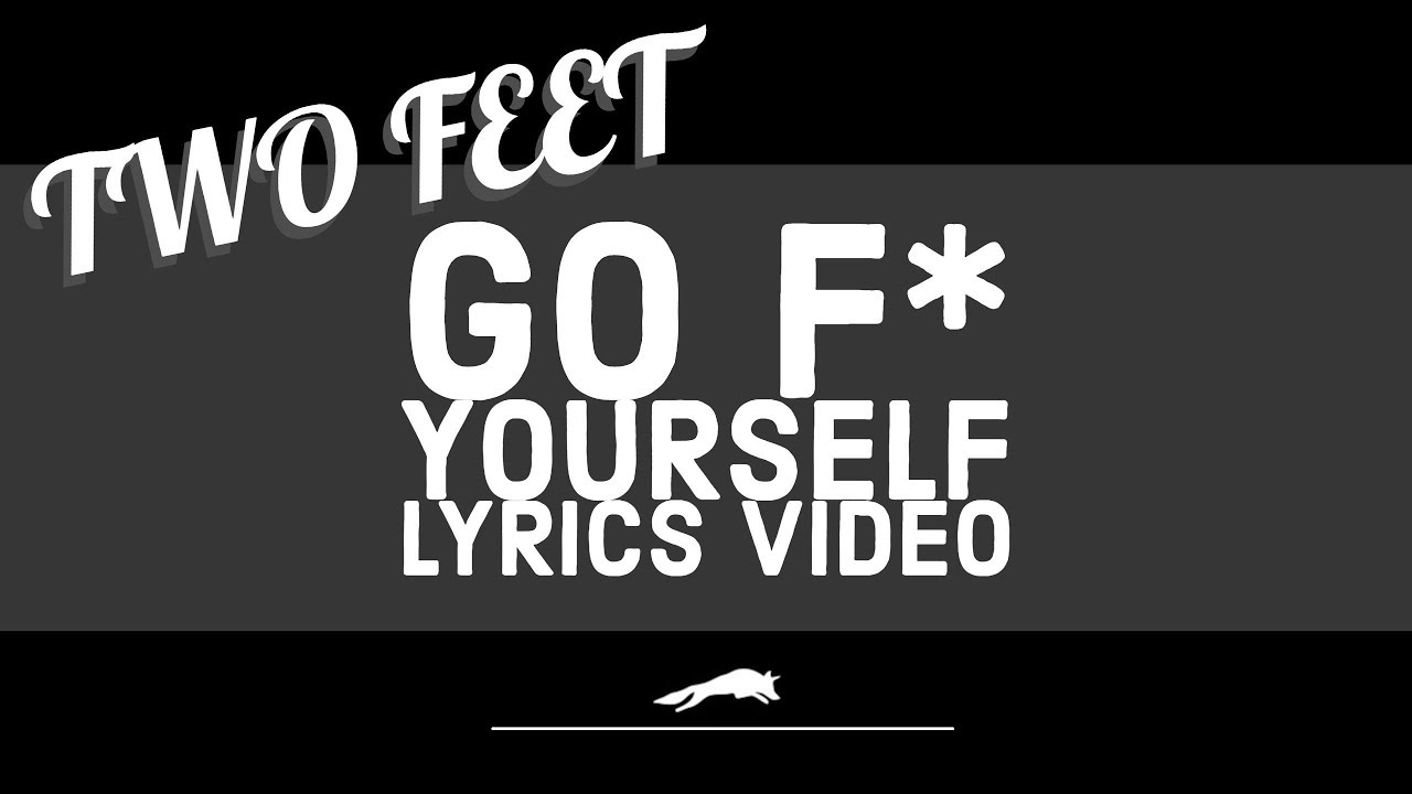 fuck-yourself-lyrics