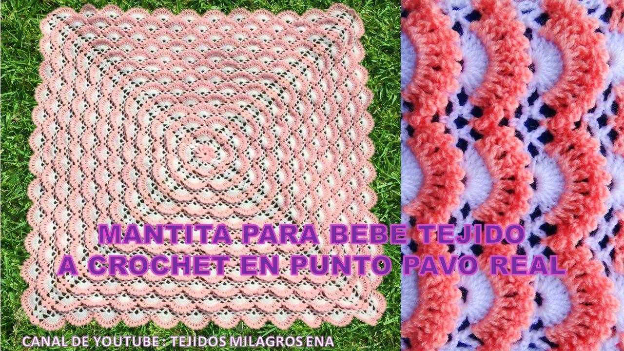 Mantita o Colchita para Bebe Tejido a crochet en punto pavo real ...