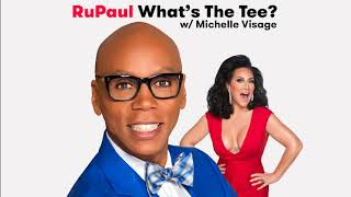 RuPaul: What's the Tee with Michelle Visage, Ep 39 - Hurricane Bianca with Bianca Del Rio