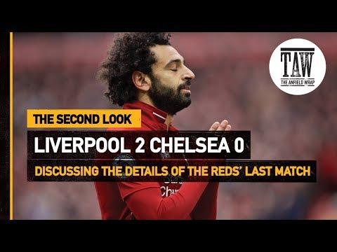 rpool 2 Chelsea 0  The Second Look