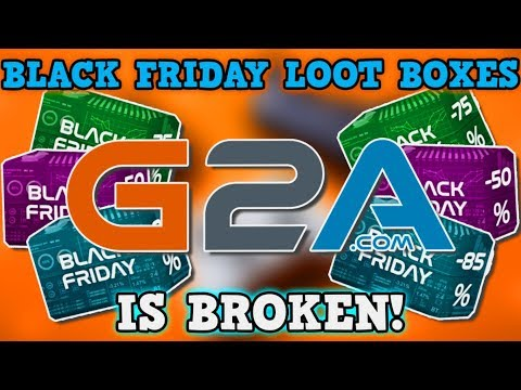 G2A Black Friday Sale IS A PERFECTLY BALANCED SYSTEM WITH NO EXPLOITS - Loot Box IS BROKEN