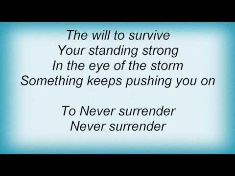 Stan Bush - Never Surrender (from The Movie Kickboxer) Lyrics