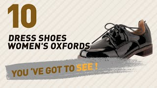 Dress Shoes Women's Oxfords // New & Popular 2017